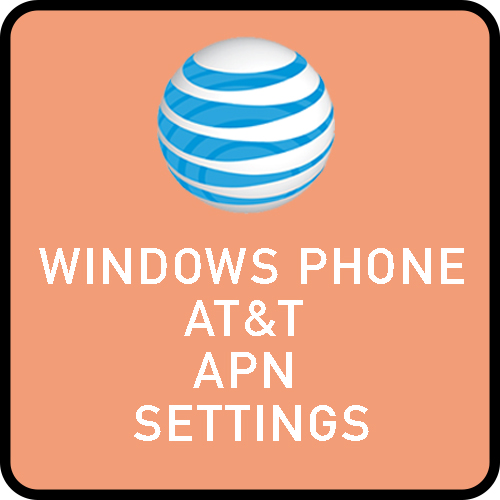 Windows Phone AT&T APN settings